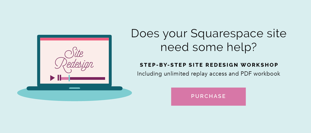 Squarespace Site Redesign Workshop