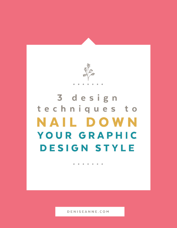 3 design techniques to nail down your graphic design style