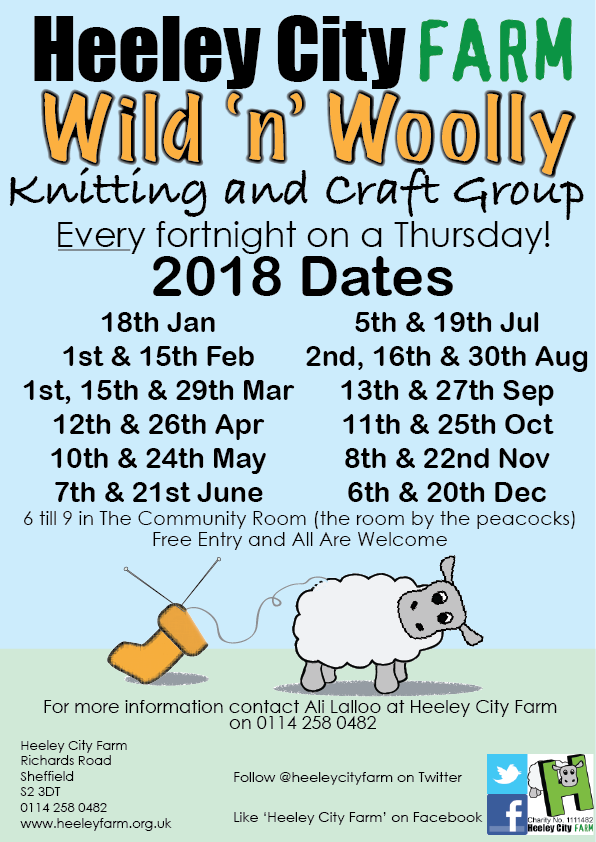 Every fortnight, on a Thursday, there is the Wild and Woolly knitting group, its free, just come down