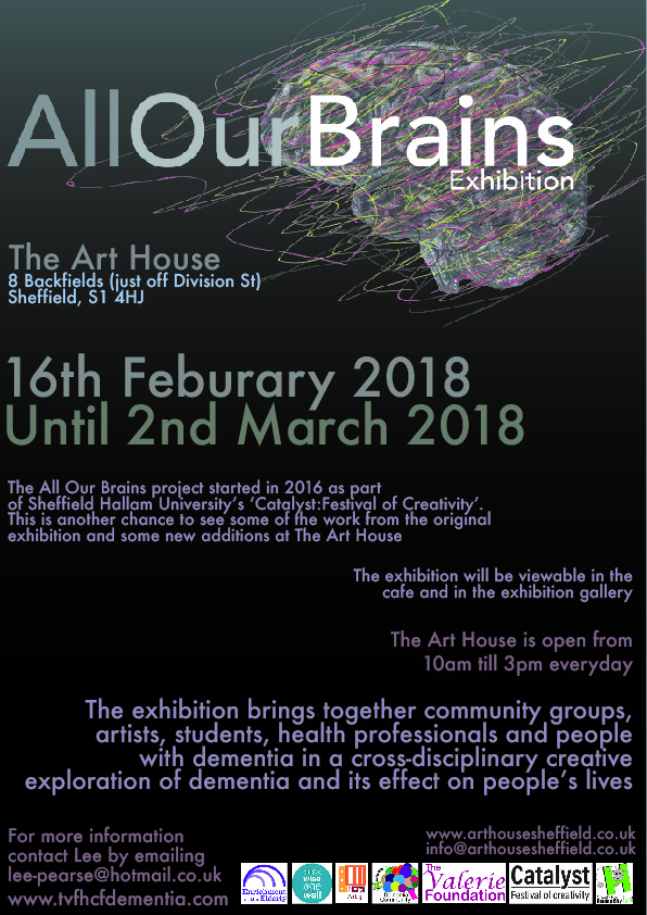 Following on from the last two 'All Our Brains' exhibitions the exhibition will have a new home at The Art House, Sheffield from 16th February until 2nd March 2018. The exhibition will consist of some work from the past exhibitions along with some new pieces.