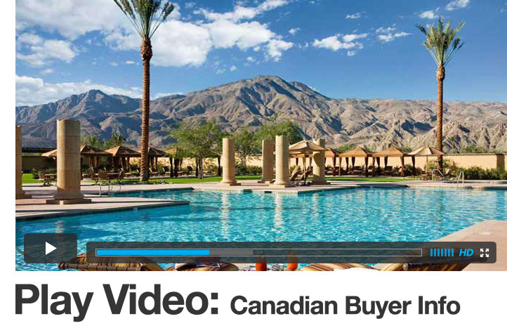 Video: Information for Canadian home buyers in Palm Springs CA