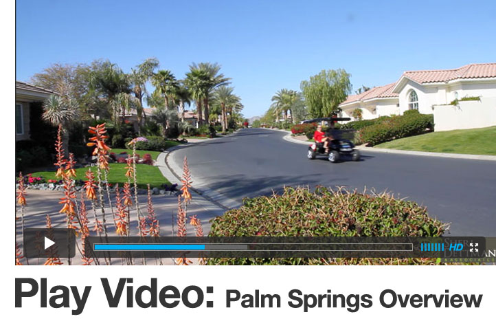 Video: Palm Springs CA Real Estate Overview For Buyers
