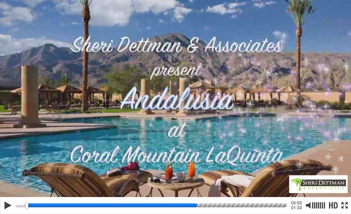 Andalusia La Quinta Real Estate Video Tour