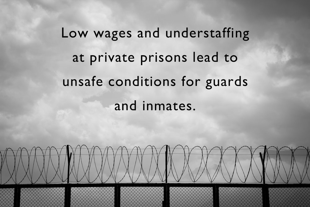 Cost-cutting measures like understaffing and low wages put inmates and private prison staff at risk.