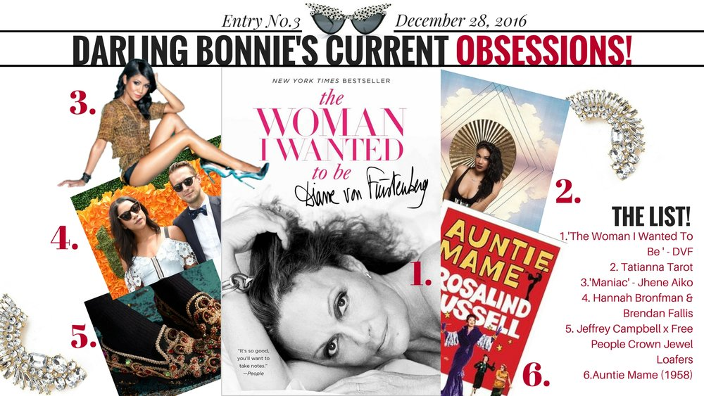 Darling Bonnie's Current Obsessions | 12/28/16