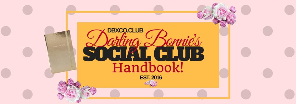 Darling Bonnie's Social Club Handbook