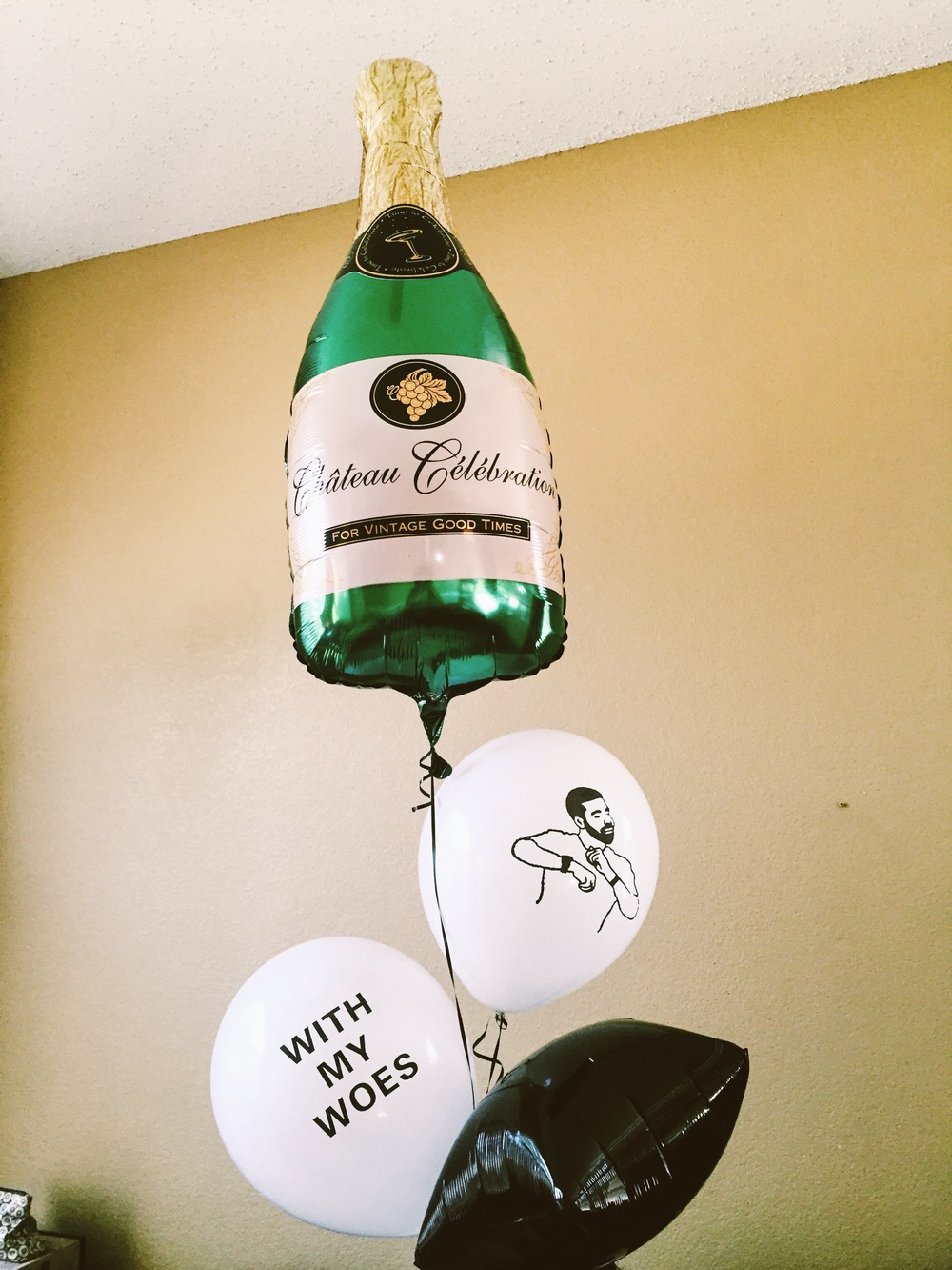 Check out the dope Bday balloons my bestie, Lozie, got me! We are major Drake lovers (if ya hadn't already guessed that).