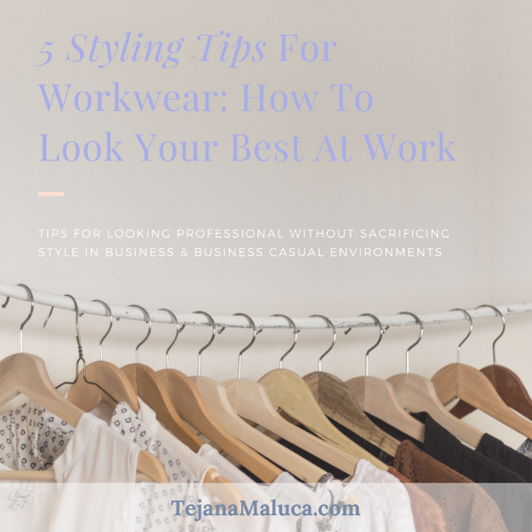 Styling Tips for Workwear.png