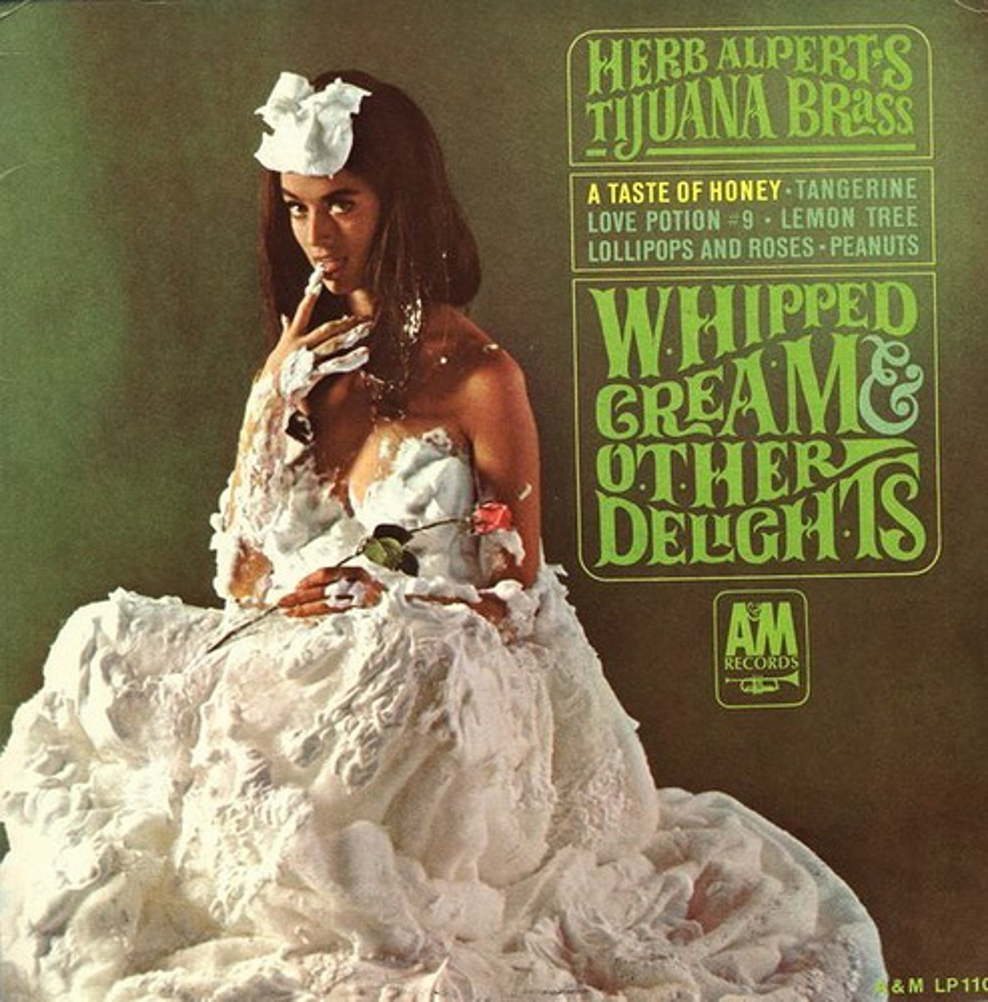 Herb Alpert's Tijuana Brass, Whipped Cream and Other Delights