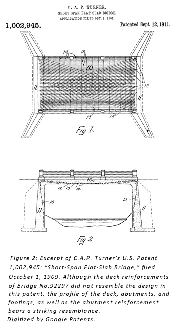"Figure 2: Excerpt of C.A.P. Turner's U.S. Patent 1,002,945: ""Short-Span Flat-Slab Bridge,"" filed October 1, 1909. Although the deck reinforcements of Bridge No. 92297 did not resemble the design of this patent, the profile of the deck, abutments, and footings, as well as the abutment reinforcement bears a striking resemblance. Digitized by Google Patents."
