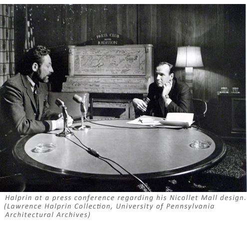 Halprin at a press conference regarding his Nicollet Mall design. (Lawrence Halprin Collection, University of Pennsylvania Architectural Archives)