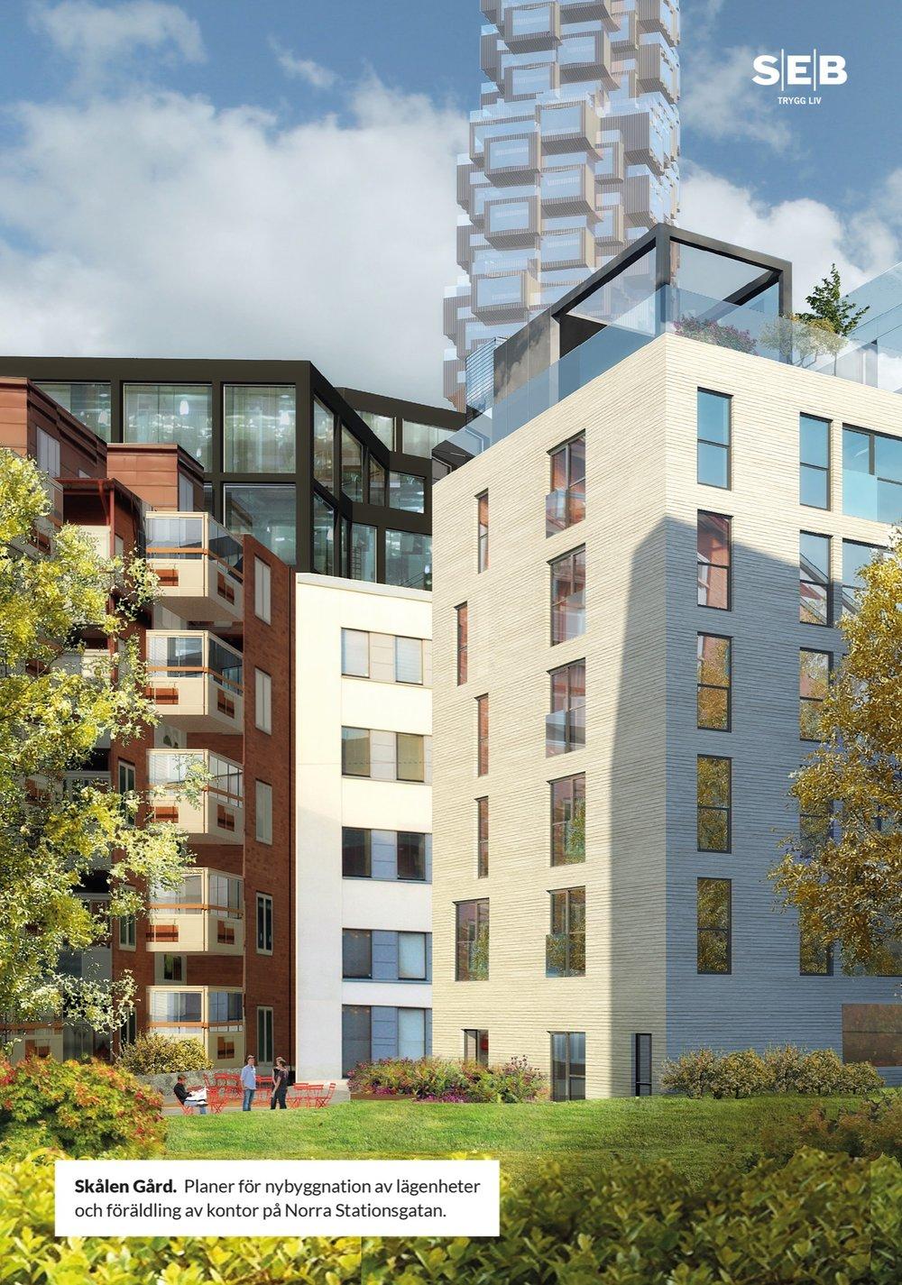 Skålen Gård. Planer för nybyggnation av lägenheter och föräldling av kontor på Norra Stationsgatan. SEB Tryggliv