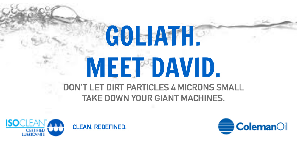 An promotional image for Chevron's ISOCLEAN Certified Lubricants, offered by Coleman Oil. The text reads: Goliath. Meet David. Don't let dirt particles 4 microns small take down your giant machines. Also included are the ISCOLEAN logo and Coleman Oil logo.