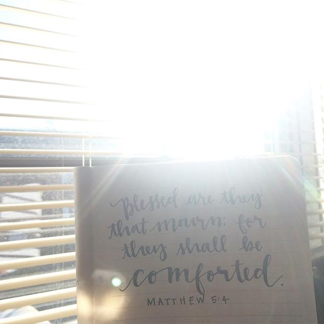 I hand-lettered this in my journal a few days after our miscarriage because this verse was being lived out right before my eyes and I was in awe!