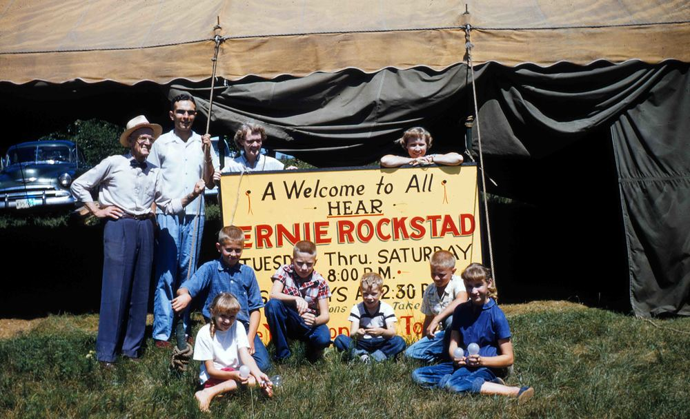 When Ernie Rockstad wasn't preaching in a church, he was visiting small towns holding tent meetings.
