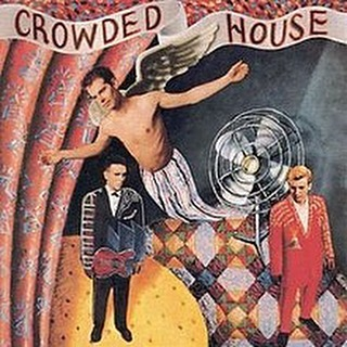 Albums Day 7: Crowded House https://open.spotify.com/track/5y8DylzuvSQvnyY4aIcvnh?si=WjQkWE8aQIO_jLZYopJGdw https://en.m.wikipedia.org/wiki/Crowded_House_(album)