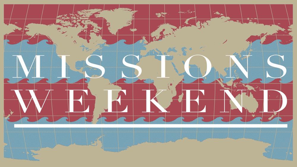 Missions Weekend.jpg