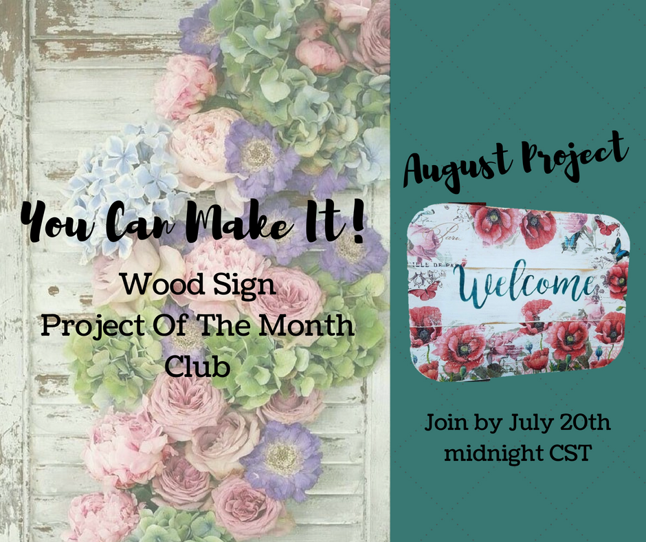 August Project - This has been one of my most popular signs this year! Believe it or not- those flowers aren't painted on the board... it's a napkin!You'll receive a handcrafted wood sign, several napkins to use, and a stencil with a list of suggested supplies.Remember, you must join by midnight CST July 20th to receive the August project.