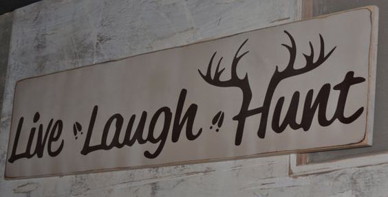 "M2: Live Laugh Hunt (10"" x 21"")"