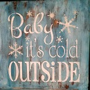 "Xmas1: Baby it's cold (14"" x 14"")"