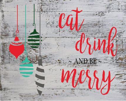 "Xmas8:eat drink be merry (14"" x 21"")"