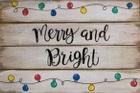 """Xmas13: merry & bright (14"""" x 21"""")"""