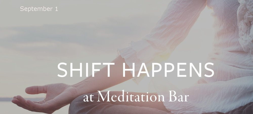 Come shift into a space of greater gratitude during my Gratitude Workshop at Meditation Bar!