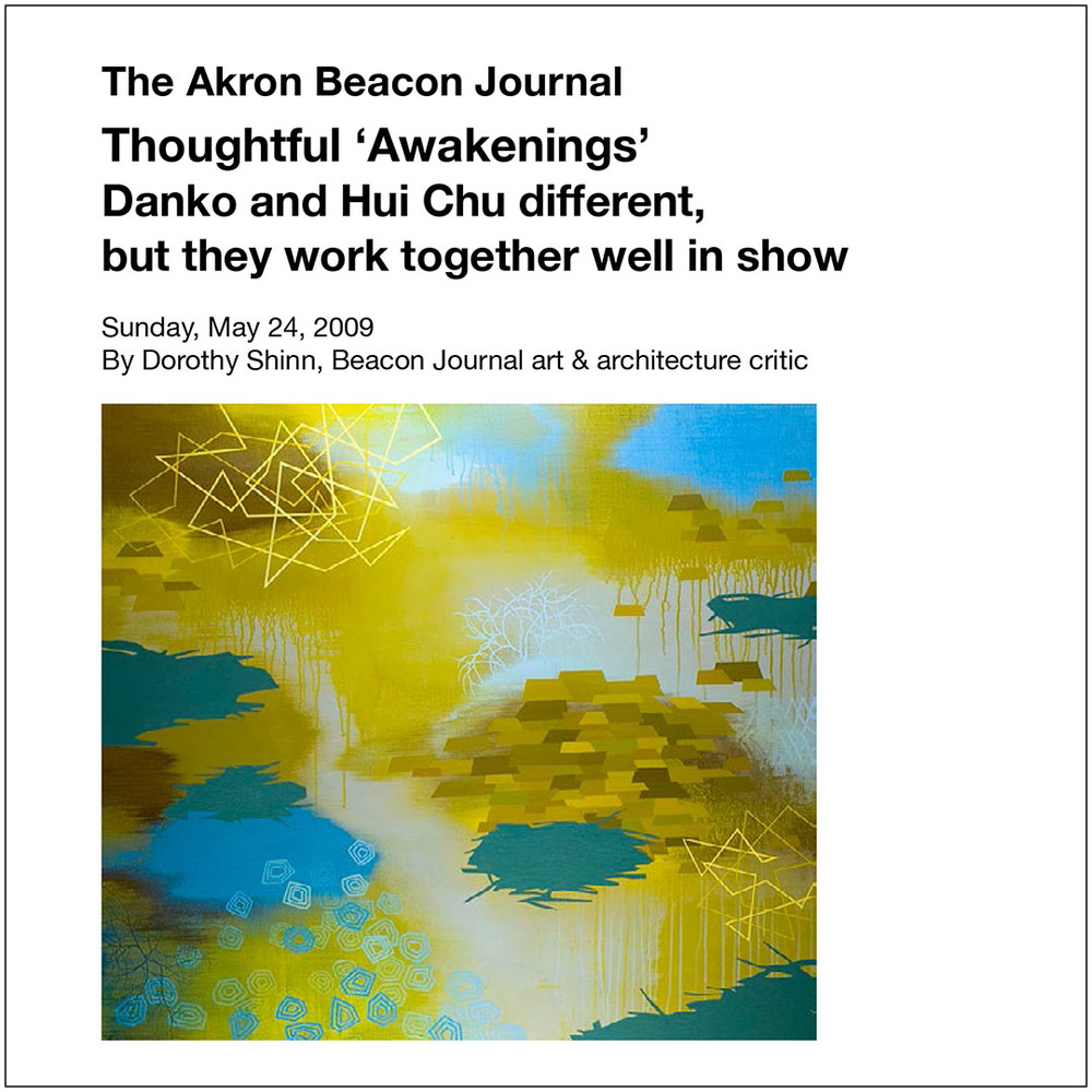 The Akron Beacon Journal, 2009 Thoughtful 'Awakenings' Danko and Hui Chu different, but they work together well in show