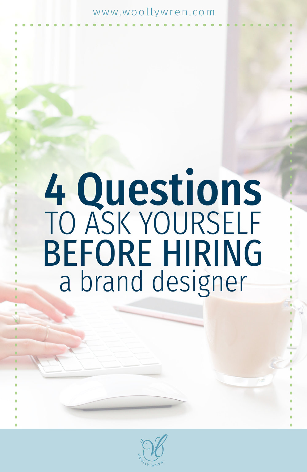 4 questions to ask yourself before hiring a brand designer
