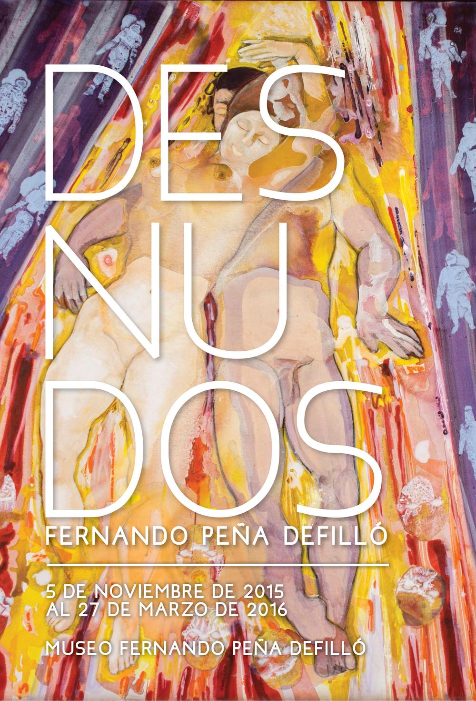 """Exposición """"DESNUDOS: Fernando Peña Defilló"""""""