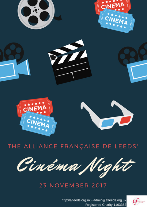 - Come and watch a movie with the Alliance française de Leeds.Film to be announced