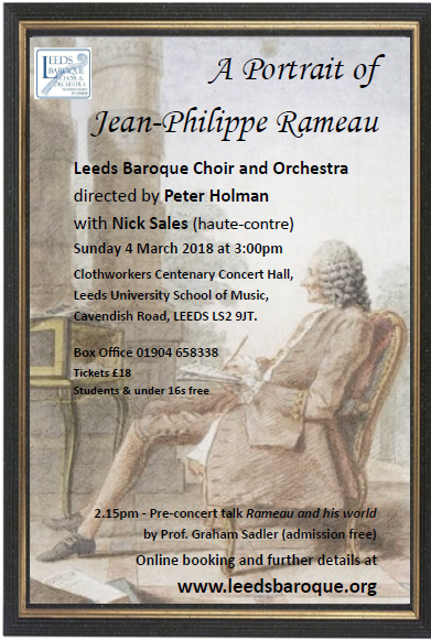 - We are very proud to recommend a great concert about the famous French composerJean-Philippe Rameau from our partner Leeds Baroque, with a discounted price for our members !