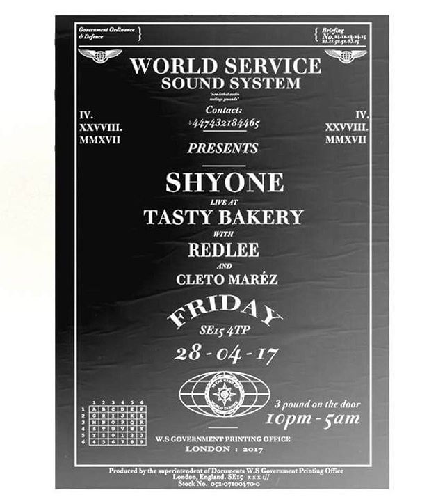 🌎🌍🌍WORLD SERVICE🌎🌍🌏 - 'a non-lethal audio testing ground' - SE15 4TP - TASTY BAKERY (EYE OUT FOR THE GLOBE LOGO) 207 RYE LANE (TOP OF THE ROAD) £3 ENTRY W/RSVP £5 OTD OTHERWISE - SHY ONE (TOUCHING BASS/NTS/BALAMII/RADAR) LIL C (REPREZENT/YOUNG TURKS) REDLEE CLEO MAREZ KUMI KEAZOR WS DJ'S - email your name to worldservicefm@gmail.com 22:30 - 05.00  TONIGHT!!!! . . . . . . . #worldservice #music #tastybakery #ryelane #peckham #live