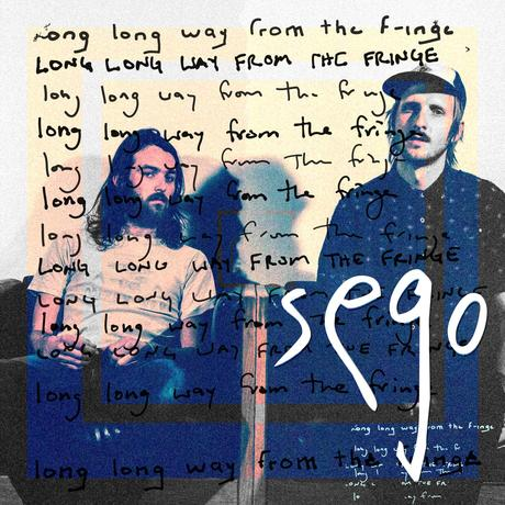 Sego - Long Long Way From The Fringe