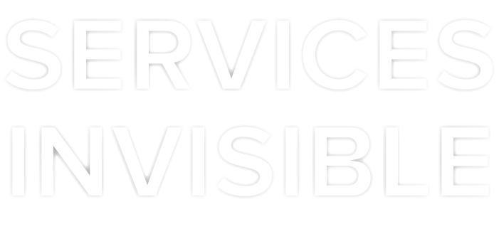 SERVICES INVISIBLE