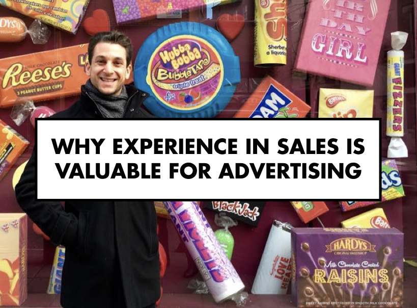 Why Experience in Sales is Valuable for Advertising