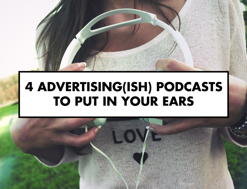 Advertising podcasts to put in your ears