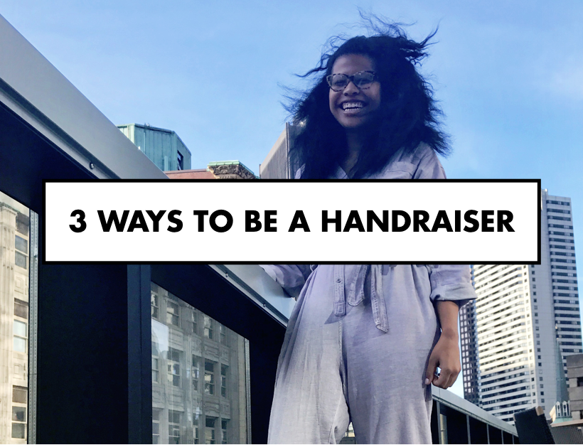 3 Ways to Be A Handraiser