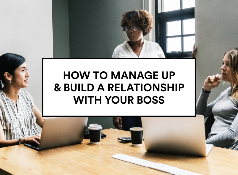 manageup_buildrelationshipwithboss.001.png