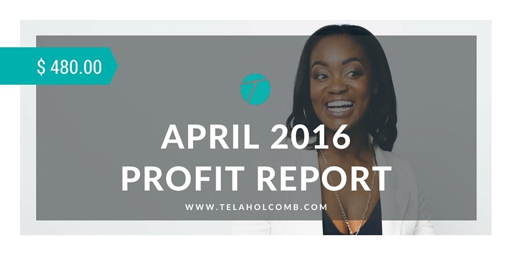 April 2016 Profit Report