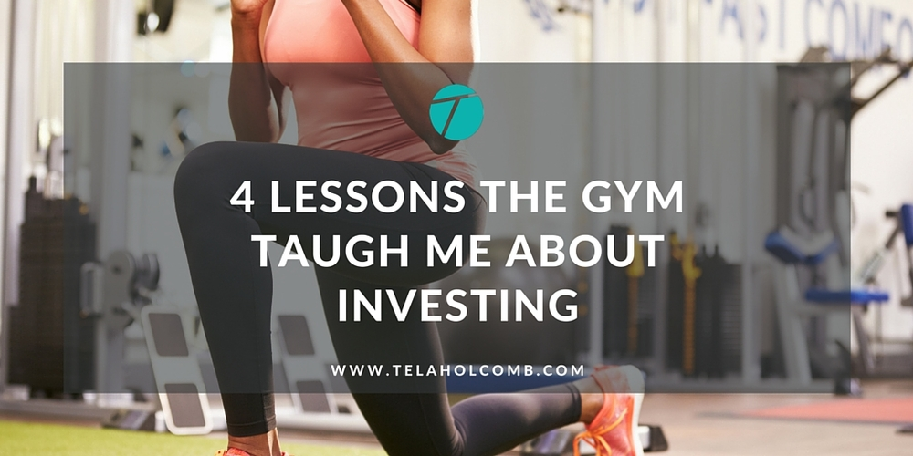 4 Lessons the Gym Taught Me About Investing