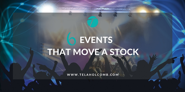 How to make money with stocks. Trade around these 6 events that move a stock.