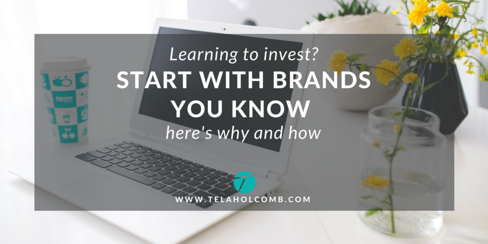 Make money with stocks. Start with brands you know. TelaHolcomb.com