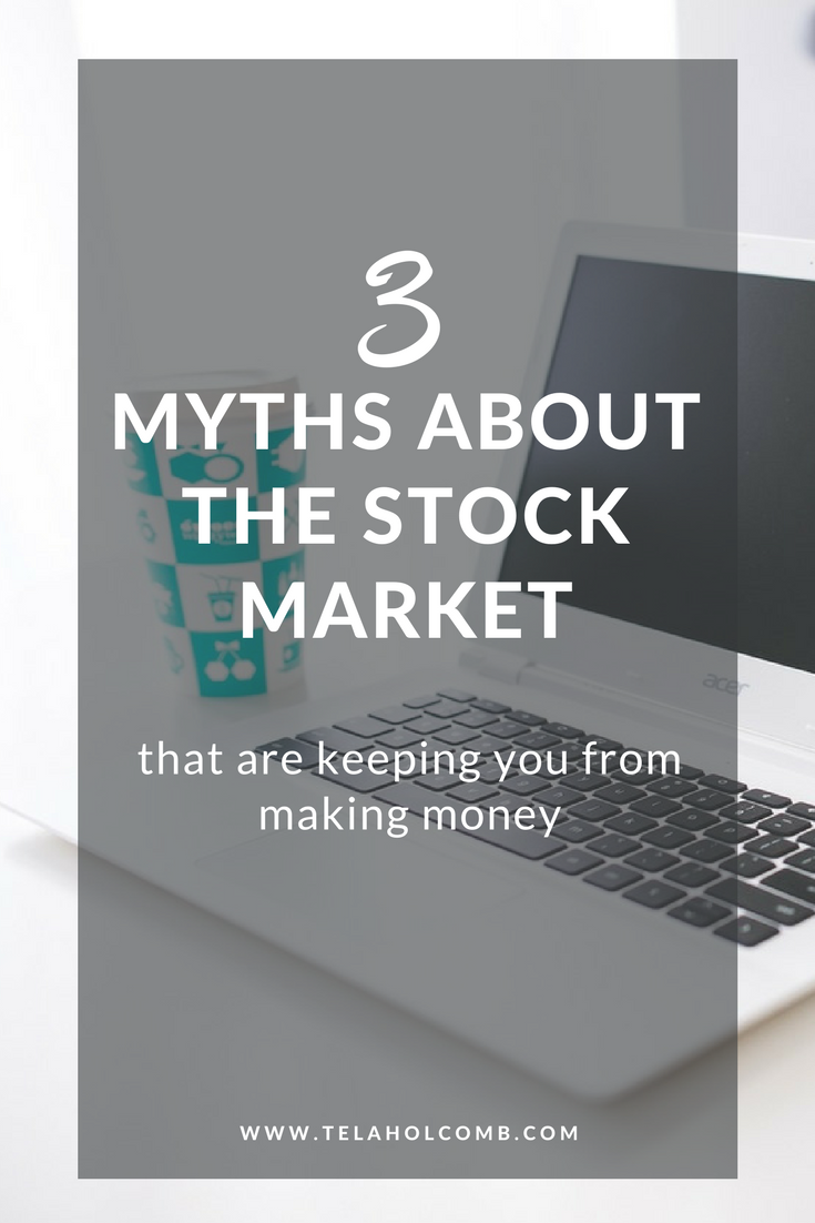 3 myths stock market Tela Holcomb