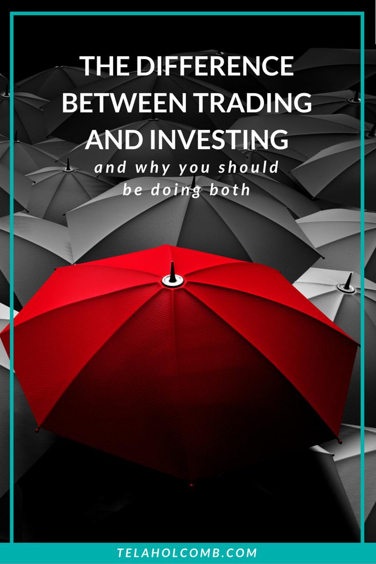 Stock Market Trade vs Invest Tela Holcomb