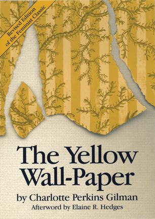 The Yellow WallPaper Feminist Press
