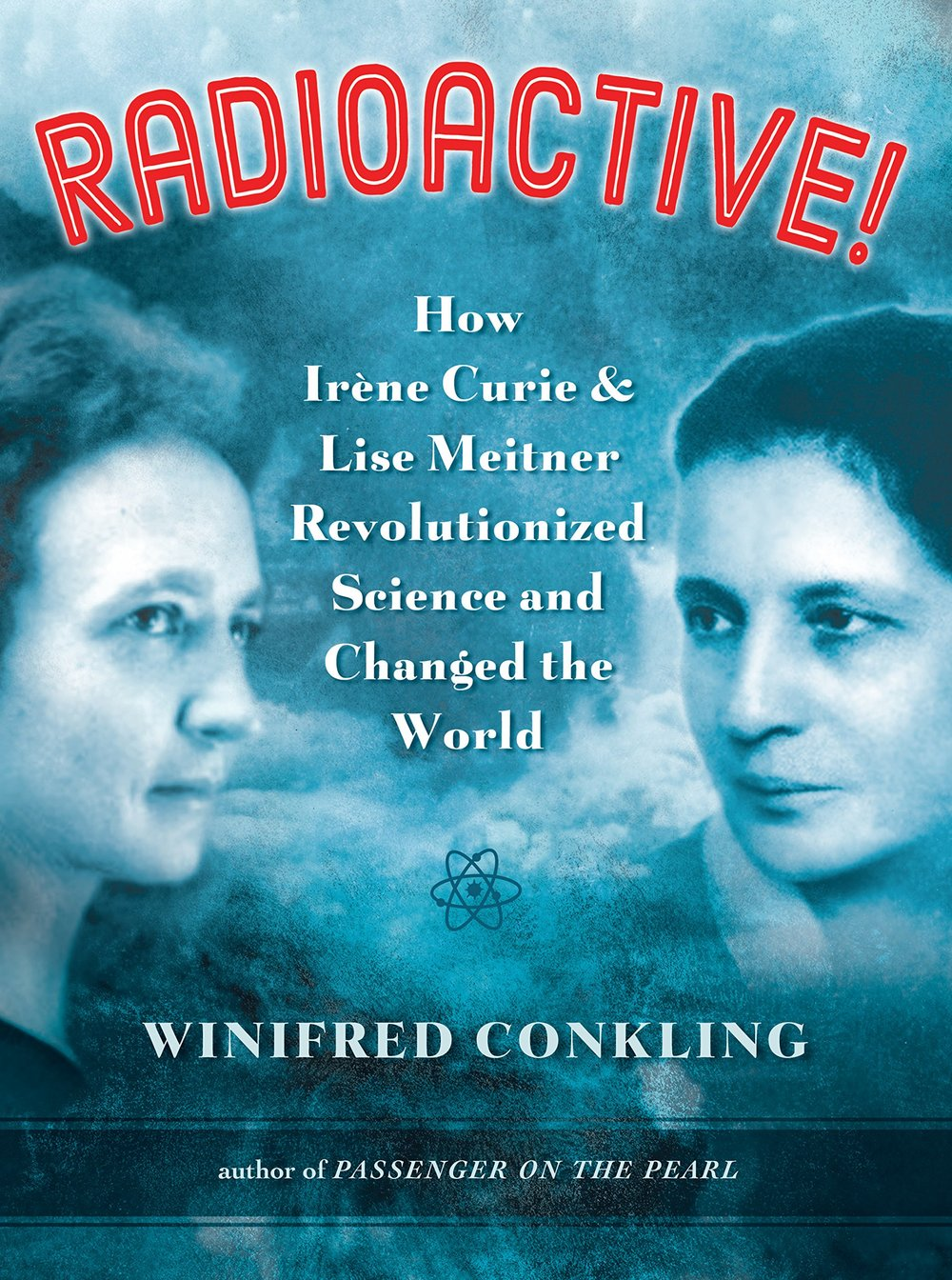 radioactive: curie and meitner