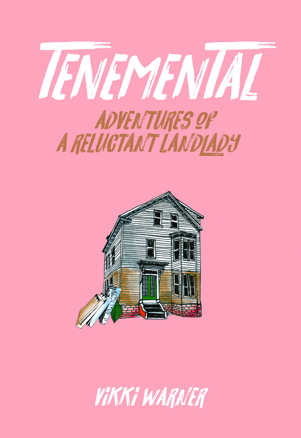 Tenemental book culture lic feminist press adventures of a reluctant landlady malvernweather Gallery