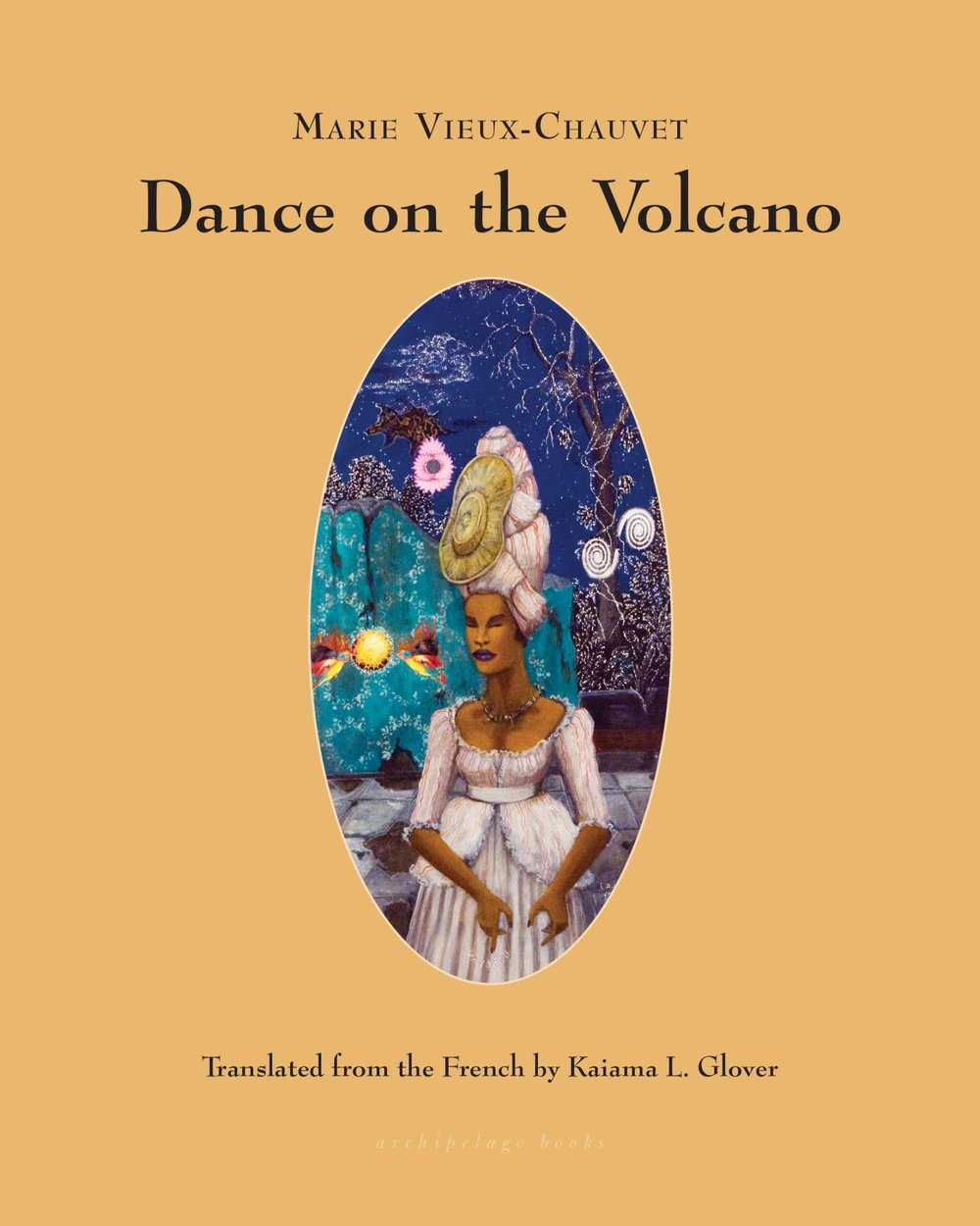 Dance on the Volcano by Marie Vieux Chauvet,  translated by Kaiama L. Glover - Archipelago BooksFor fans of historical fiction or Caribbean literature—Lauren, Editor