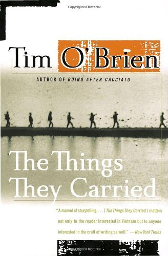 Elise: The Things They Carried - by Tim O'Brien (Houghton Mifflin)